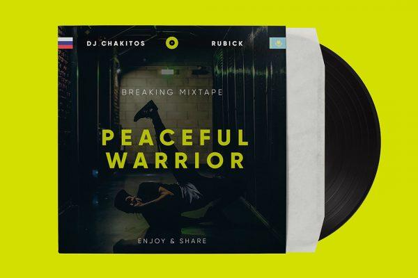 Музыка для брейкданса: Dj Chakitos & Rubick — Peaceful Warrior Bboy Mixtape